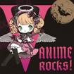 V-ANIME-ROCKS